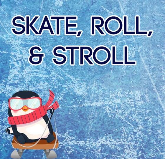 Skate Roll & Stroll_560x540.jpg